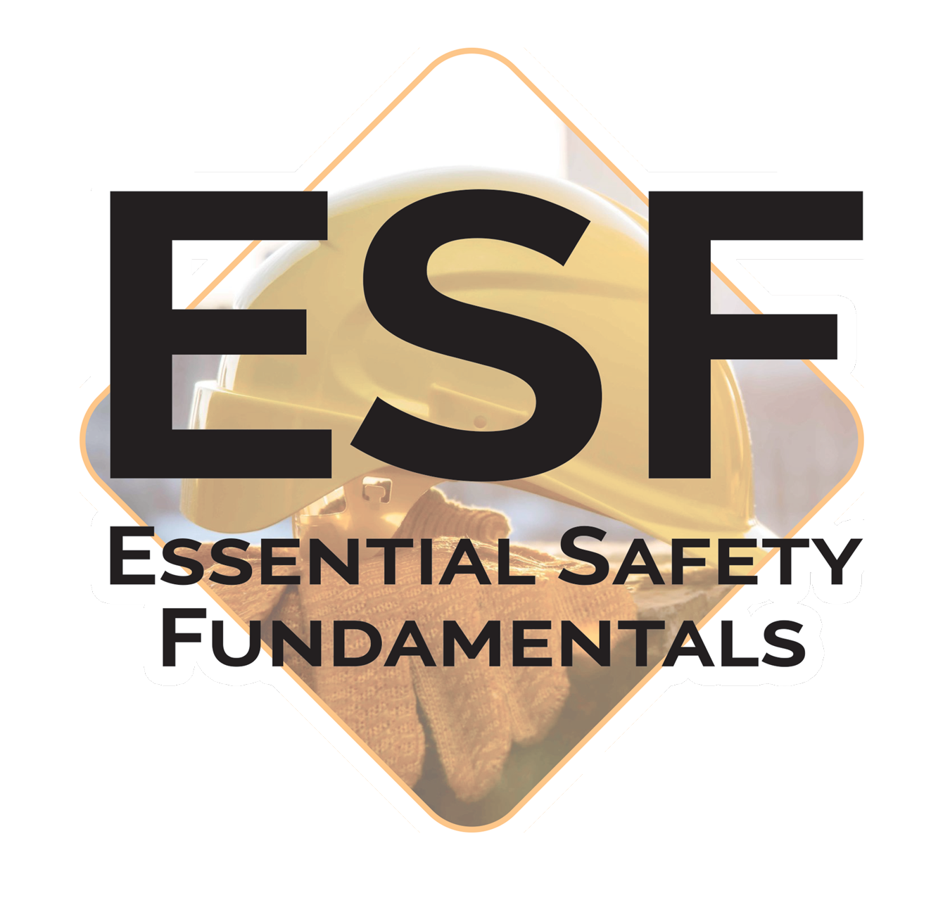 ESF – Essential Safety Fundamentals